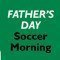 feature-Fathers-Day-Soccer-Morning-2016