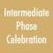 Intermediate Phase Celebration